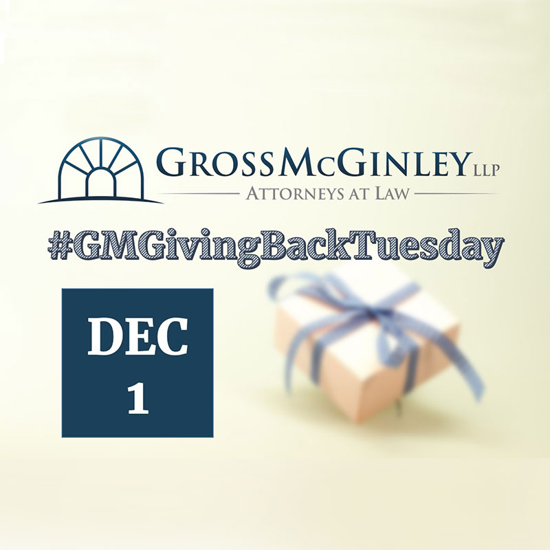 Gross McGinley Launches Giving Back Tuesday 2020 Program